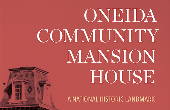 Oneida Community Mansion House Tour Guide